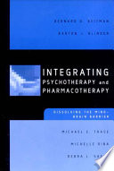 Integrating Psychotherapy and Pharmacotherapy