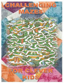 Challenging Mazes For Clever Kids