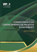A Guide to the Project Management Body of Knowledge  PMBOK   Guide   Fifth Ed  Portuguese Edition