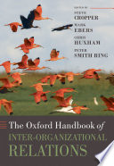 The Oxford Handbook of Inter organizational Relations