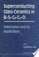 Superconducting Glass ceramics in Bi Sr Ca Cu O