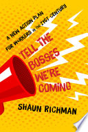 Tell the Bosses We re Coming Book PDF
