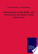 Anmerkungen Zu Den Kinder- und Hausmärchen Der Brüder Grimm Jiri Polivka Auch Georg; 1858 1933