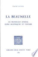 La Beaumelle, un protestant cévenol entre Montesquieu et Voltaire