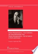 Soma Morgenstern – Von Galizien ins amerikanische Exil / Soma Morgenstern – De la Galicie à l'éxil américain