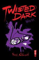 Twisted Dark 6