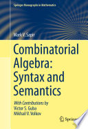 Combinatorial Algebra  Syntax and Semantics