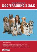 Barron s Dog Training Bible