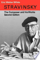 Stravinsky The Composer And His Works