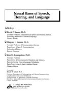 Neural bases of speech  hearing  and language