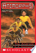 The Android  Animorphs  10