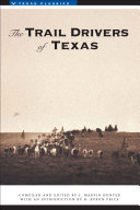 The Trail Drivers of Texas Texas Those Rugged Men And Sometimes