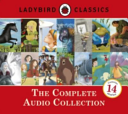 Ladybird Classics  The Complete Audio Collection