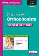 Annales Corrigées Concours Orthophoniste par Dumas, Mercier, Camoin, Delabrière, Olivaux