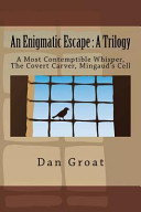An Enigmatic Escape