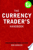 The Currency Trader s Handbook