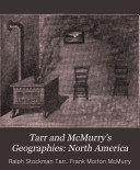 Tarr and McMurry's Geographies: North America