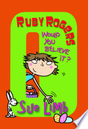 Ruby Rogers Would You Believe It