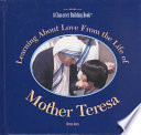 Learning about Love from the Life of Mother Teresa