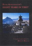 Peter Aufschnaiter s Eight Years in Tibet