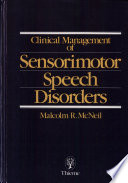 Clinical Management Of Sensorimotor Speech Disorders