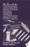 The Search for Rational Drug Control
