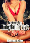 Pandora's Box: Kinky Latina Style : Erotic Sex Story