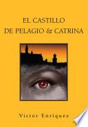 El Castillo De Pelagio   Catrina