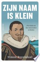 Zijn Naam Is Klein