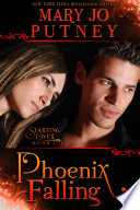 Phoenix Falling  The Starting Over Series  Book 2