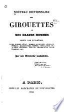 Nouveau dictionnaire des girouettes, ou, Nos grands hommes