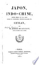 Japon  Indo Chine  Empire Birman   ou Ava   Siam  Annam  ou Cochinchine   P  ninsule Malaise  etc   Ceylan