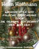 Weihnachten und falsche Geschenke oder die geheime Botschaft der Kerzen