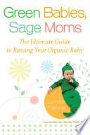 Green Babies  Sage Moms