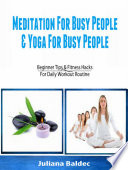 Meditation For Busy People   Yoga For Busy People