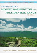 Hiking Guide to Mount Washington and the Presidential Range