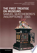 The first treatise on museums : Samuel Quiccheberg's Inscriptiones, 1565
