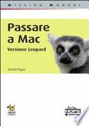 Passare a Mac  Edizione Leopard  Missing manual