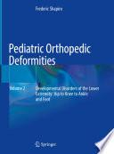 Pediatric Orthopedic Deformities