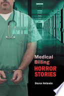 Medical Billing Horror Stories