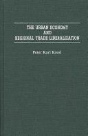 The Urban Economy and Regional Trade Liberalization