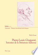 Pierre Louis Ginguen    historien de la litt  rature italienne