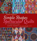 Kaffe Fassett s Simple Shapes Spectacular Quilts