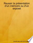 Reussir la Presentation D un Memoire Ou D un Expose