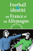 Football et identité en France et en Allemagne Couverture du livre