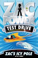 Zac Power Test Drive: Zac's Icy Pole