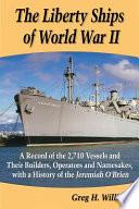 The Liberty Ships of World War II