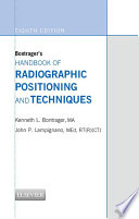 Bontrager S Handbook Of Radiographic Positioning And Techniques