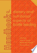 Handbook Of Dietary And Nutritional Aspects Of Bottle Feeding
