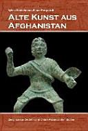 Alte Kunst aus Afghanistan